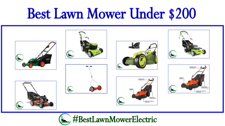 [Update] Best Lawn Mower Under 200 Dollars | Reviews & Easy Buyer Guideline 2021