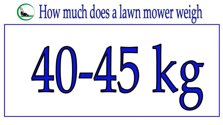 How much does a lawn mower weigh | Easy Guideline