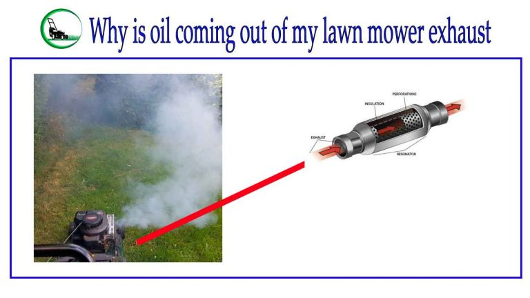Why Is Oil Coming Out Of My Lawn Mower Exhaust? Easy Buyer Guideline